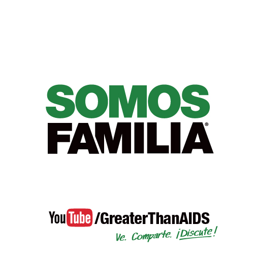 Somos Familia/We Are Family campaign about supporting loved ones with HIV