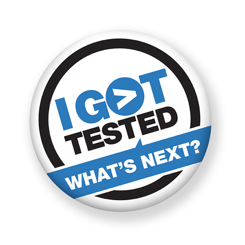 "Button reading ""I Got Tested What's Next?"""