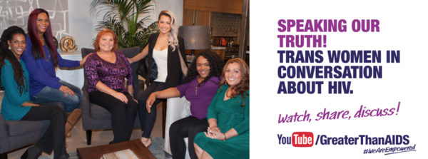 "Empowered: Trans Women & HIV ""Speaking Our Truth!"" Graphic"
