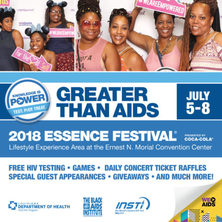 Greater Than AIDS at #ESSENCEFEST 2018!