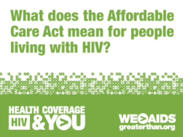 Health Coverage, HIV & YOU