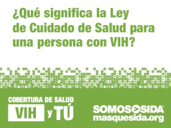 Cobertura de Salud, VIH y Tu