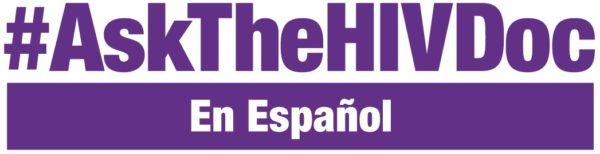 #AskTheHIVDoc en Español