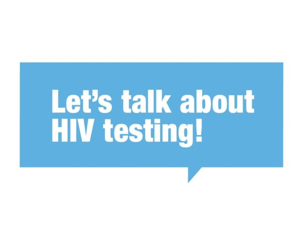 Let's Talk About HIV Testing