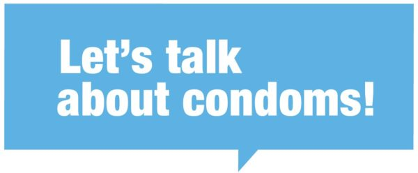 Let's talk about condoms!