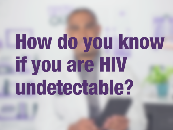 How do you know if you are HIV undetectable?