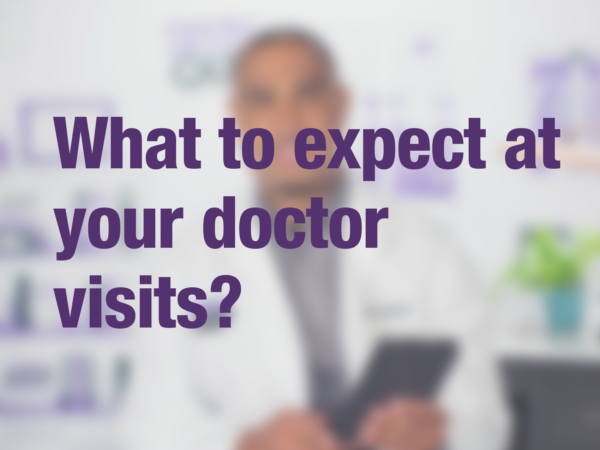 "Video thumbnail of doctor with text overlay reading ""What to expect at your doctor visits?"""