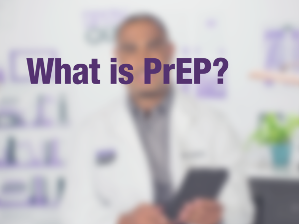 "Graphic with text ""What is PrEP?"" with doctor in background"
