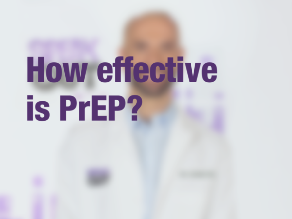 "Graphic with text ""How effective is PrEP?"" with doctor in background"
