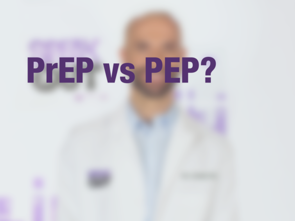 "Graphic with text ""PrEP vs. PEP?"" with doctor in background"