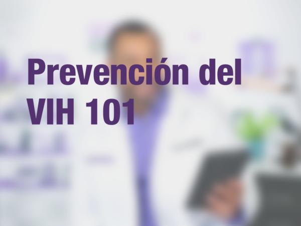 Prevención del VIH 101 2