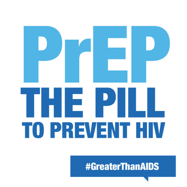 PrEP the Pill to Prevent HIV #GreaterThanAIDS