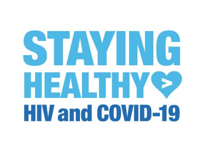 Staying Healthy: HIV and COVID-19