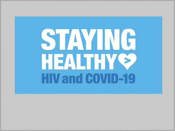 Staying Healthy: COVID-19 & HIV