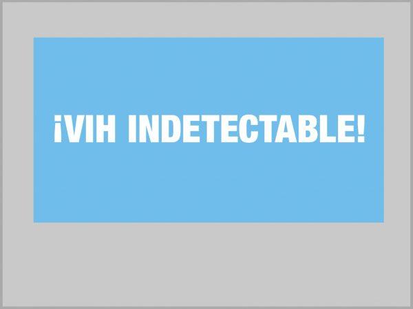 ¿Qué es VIH Indetectable?