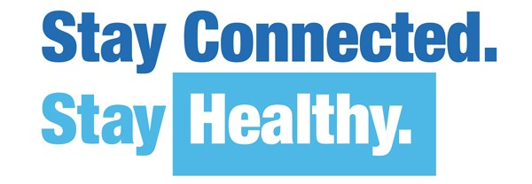 Stay Connected. Stay Healthy 18