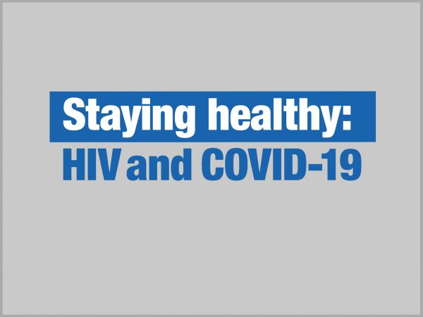 Staying Healthy: HIV & COVID-19